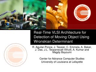 Real-Time VLSI Architecture for Detection of Moving Object Using Wronskian Determinant