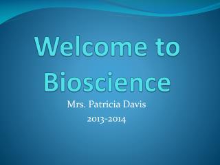 Welcome to Bioscience
