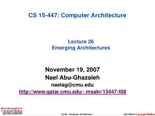 Lecture 26 Emerging Architectures