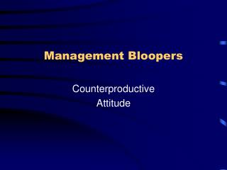 Management Bloopers