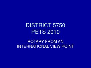 DISTRICT 5750 PETS 2010