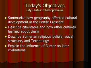 Today's Objectives City-States in Mesopotamia