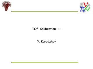 TOF Calibration ++
