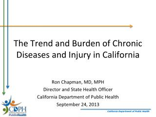 The Trend and Burden of Chronic Diseases and Injury in California