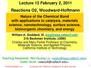 Lecture 13 February 2, 2011 Reactions O2, Woodward-Hoffmann