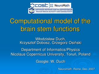 Computational model of the brain stem functions