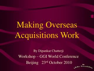 Making Overseas Acquisitions Work