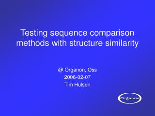 Testing sequence comparison methods with structure similarity