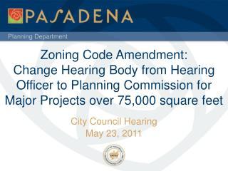 City Council Hearing May 23, 2011