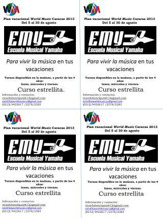Plan vacacional  World Music  Caracas 2013 Del 5 al 30 de agosto