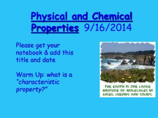 Physical and Chemical Properties 9/16/2014