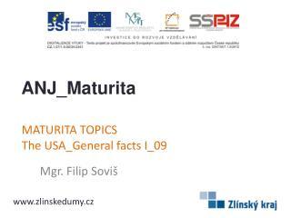 MATURITA TOPICS The�USA_General�facts�I _09