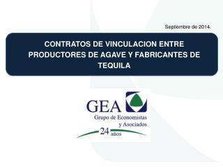 CONTRATOS DE VINCULACION ENTRE PRODUCTORES DE AGAVE Y FABRICANTES DE TEQUILA