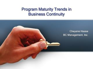 Program Maturity Trends in  Business Continuity