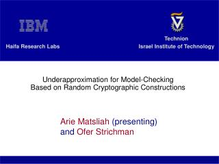 Underapproximation for Model-Checking  Based on Random Cryptographic Constructions