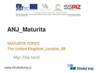 MATURITA TOPICS TheUnitedKingdom_London_08