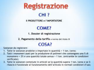 1. Dossier di registrazione