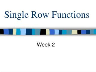 Single Row Functions
