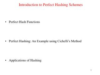 Introduction to Perfect Hashing Schemes
