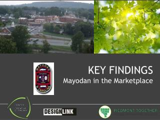 KEY FINDINGS Mayodan in the Marketplace