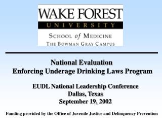 National Evaluation  Enforcing Underage Drinking Laws Program