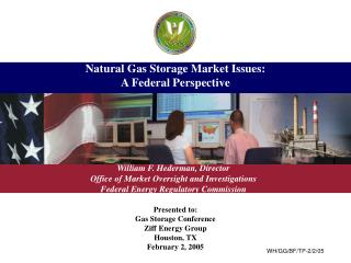 Natural Gas Storage Market Issues: A Federal Perspective