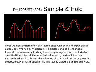 PH4705/ET4305:  Sample & Hold