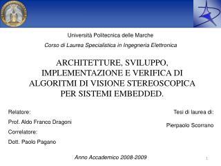 Università Politecnica delle Marche Corso di Laurea Specialistica in Ingegneria Elettronica
