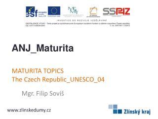 MATURITA TOPICS TheCzechRepublic_UNESCO_04
