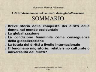 Docente Marina Albanese   I diritti delle donne nel contesto della globalizzazione SOMMARIO