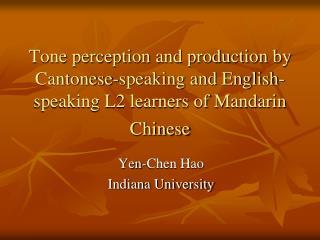 Yen-Chen Hao Indiana University