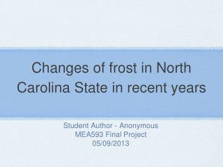 Changes of frost in North Carolina State in recent years