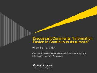 "Discussant Comments ""Information Fusion in Continuous Assurance"""