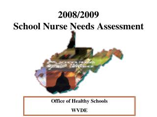 2008/2009 School Nurse Needs Assessment