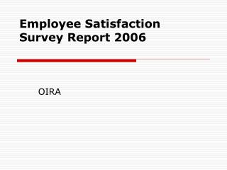 Employee Satisfaction Survey Report 2006