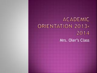 Academic Orientation 2013-2014