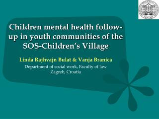Children mental health follow-up in youth communities of the SOS-Children's Village
