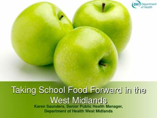 Taking School Food Forward in the West Midlands