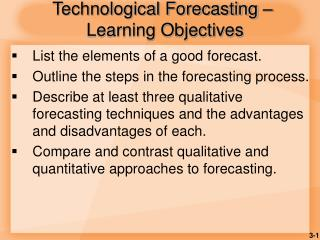 Technological Forecasting �  Learning Objectives