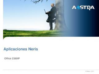Aplicaciones Neris