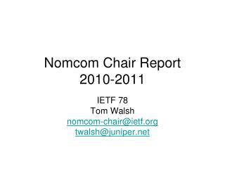 Nomcom Chair Report 2010-2011