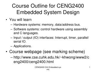 Course Outline for CENG2400  Embedded System Design
