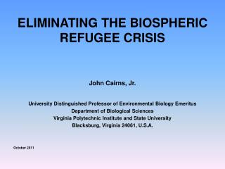 ELIMINATING THE BIOSPHERIC REFUGEE CRISIS