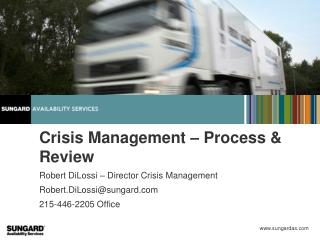 Crisis Management – Process &  Review