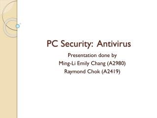 PC Security:  Antivirus