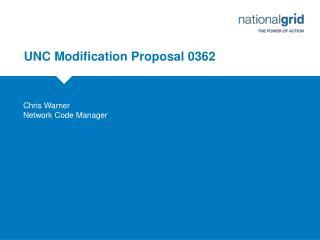 UNC Modification Proposal 0362