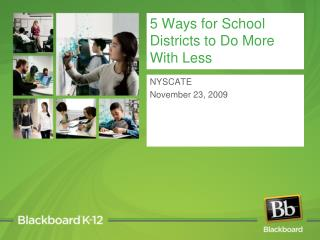 5 Ways for School Districts to Do More With Less