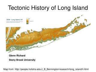 Tectonic History of Long Island