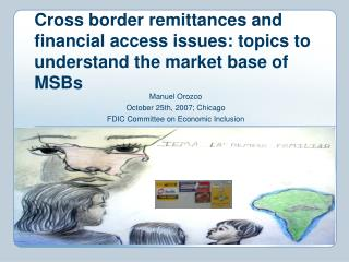 Cross border remittances and financial access issues: topics to understand the market base of MSBs
