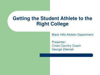 Getting the Student Athlete to the Right College